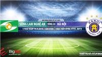 Trực tiếp bóng đá: SLNA đấu với Hà Nội (17h00 hôm nay). Xem bóng đá Việt Nam