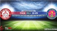 Trực tiếp bóng đá: TPHCM đấu với Sài Gòn (19h00 hôm nay). Xem bóng đá Việt Nam