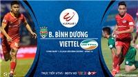 VIDEO: Soi kèo bóng đá Bình Dương vs Viettel. Trực tiếp bóng đá Việt Nam. BĐTV