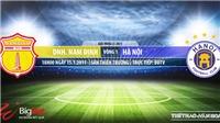 Soi kèo nhà cái Nam Định vs Hà Nội. BĐTV. Trực tiếp bóng đá Việt Nam hôm nay