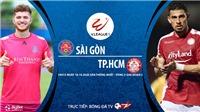 VIDEO: Soi kèo nhà cái. Sài Gòn vs TP Hồ Chí Minh. Trực tiếp bóng đá Việt Nam 2020