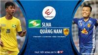 VIDEO: Soi kèo nhà cái SLNA vs Quảng Nam. Trực tiếp bóng đá Việt Nam