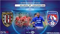 Soi kèo nhà cái Bali United vs Than Quảng Ninh. FOX Sport trực tiếp vòng bảng AFC Cup 2020