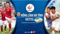 VIDEO Soi kèo nhà cái Hà Tĩnh đấu với Viettel. BĐTV trực tiếp bóng đá V League 2020