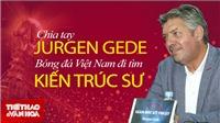 VFF bác tin mời Troussier, sắp công bố GĐKT mới
