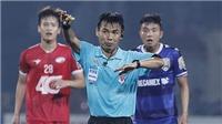 Trọng tài V-League trước mùa giải 2020: Nỗi lo muôn thuở