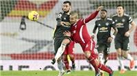 Trực tiếp bóng đá MU vs Liverpool: Quyền trượng trao tay ai?