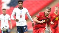 Trực tiếp bóng đá Bỉ vs Anh: Tuyển Anh chỉ là Sư tử giấy?