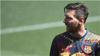 Messi rời Barca: Cuộc chiến chưa có hồi kết