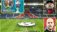 EURO vẫn là mỏ vàng, nhưng Champions League thì không