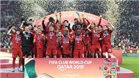 Liverpool vô địch FIFA Club World Cup: Năm hoàn hảo của thầy trò Juergen Klopp