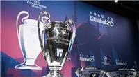 Champions League trở lại vào tháng 8: Cỗ máy in tiền buộc phải lăn