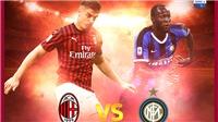 AC Milan vs Inter Milan (01h45 ngày 22/9): Chờ một trận derby nảy lửa