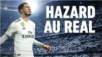 Chuyển nhượng Real: Eden Hazard tới Bernabeu là thương vụ lịch sử