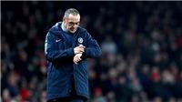 Chelsea vs M.U: Thua M.U, Sarri sẽ ra đường sớm?