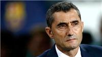 Barcelona: Hãy lo lắng vì ở ghế HLV là Valverde