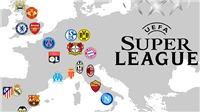 Super League: Vụ áp phe thế kỉ hay cuộc chiến quyền lợi của Big Four
