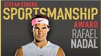 Nadal giành giải Tinh thần thể thao của năm