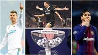Bốc thăm tứ kết Champions League: Duyên nợ Juve - Real. Nước Anh tương tàn