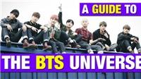 Hướng dẫn tất tật cho những người mới tìm hiểu về BTS Universe