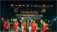 Rộn ràng Liên hoan Âm nhạc toàn quốc - khu vực Đồng bằng sông Cửu Long