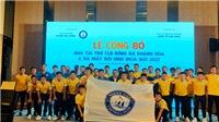 Khánh Hòa được tài trợ 20 tỷ dự giải hạng nhất