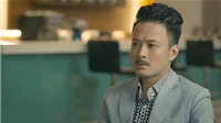 'Cả một đời ân oán' tập 41: Fan 'mỏi mòn' đợi Phong của Hồng Đăng xuất hiện