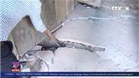 VIDEO: Hiện tượng nứt gãy nền đất trầm trọng tại bản Tìa Dình C, Điện Biên