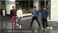 VIDEO Táo quân 2019: 'Đột nhập' hậu trường, nghe tâm tư của Ngọc Hoàng và Táo Kinh tế