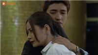 Xem 'Mối tình đầu của tôi' tập 32: Hạ Linh vừa yêu Nam Phong vừa 'sống trong sợ hãi'