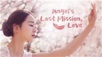 'Nhiệm vụ cuối cùng của thiên thần' lên sóng 22/5: Hé lộlần đầu gặp gỡ lãng mạn giữa L và Hye Sun