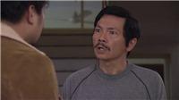 'Về nhà đi con' tập 40: Ông Sơn cho Khải 'ăn tát' vì dám quát bố vợ 'nhà dột từ nóc'
