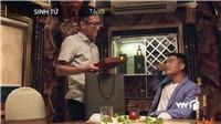 Sinh tử: Con trai vừa nhận hối lộ của Hoàng, Chủ tịch tỉnh nhận chỉ thị 'xử quyết liệt'