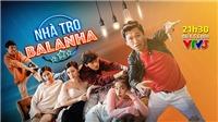 Phim truyền hình mới tháng 3: 'Đừng bắt em phải quên' hay 'Nhà trọ Balanha' sẽ 'gây bão'?