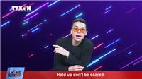 'Không Fake News': Bài hát chống tin giả của TTXVN đã có 15 phiên bản ngôn ngữ