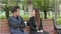 Tình yêu và tham vọng: Lâm ép Minh xử 'tình địch', Linh nghỉ việc yên bình bên Sơn?