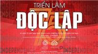 Triển lãm 'Độc lập' kể chuyện khát vọng Việt Nam