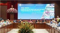 Tìm nguồn lực văn hóa trong chiến lược phát triển 'Thành phố sáng tạo' cho Hà Nội