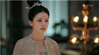 Phim'Trường An Nặc': Hậu cung 'nội chiến', Minh Ngọc thất sủng, Thừa Húc sắp tạo phản