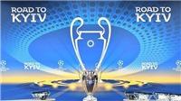 Kết quả bốc thăm Tứ kết Champions League: Liverpool đụng Man City, Juve tái ngộ Real