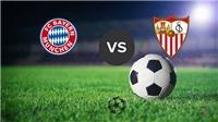 Xem trực tiếp trận Bayern Munich vs Sevilla (01h45, ngày 12/4) ở đâu?
