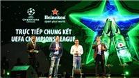 6 kịch tính nghẹt thở của đại tiệc trực tiếp trận chung kết UEFA Champions League cùng Heineken