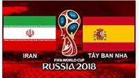 Link xem trực tiếp trận Iran - Tây Ban Nha (01h00, 21/6). Trực tiếp VTV3