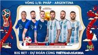 Chọn kèo Pháp vs Argentina (21h, 30/6), Uruguay vs Bồ Đào Nha (01h, 1/7)