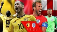 Xem trực tiếp Bỉ vs Anh (21h00, 14/7), tranh hạng Ba World Cup 2018