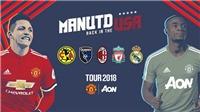 Lịch thi đấu giao hữu mùa Hè 2018 của M.U