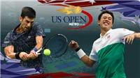 Trực tiếp Bán kết giải Mỹ mở rộng Nishikori vs Djokovic (05h00, 8/9)