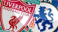 Soi kèo Chelsea vs Liverpool (23h30 ngày 29/9), vòng 7 Premier League
