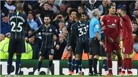 ĐIỂM NHẤN Liverpool 0-0 Man City: Bài toán 11m của Guardiola. Chelsea có thể mỉm cười