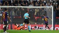 Cúp C1 sáng nay: Liverpool đá trận tệ nhất dưới thời Klopp, Messi và Neymar bùng nổ